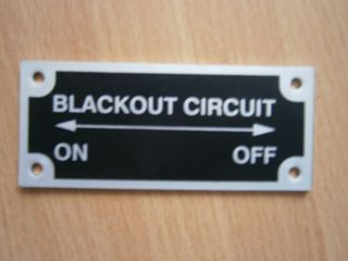 Hinweisschild Blackout Circuit ON und OFF